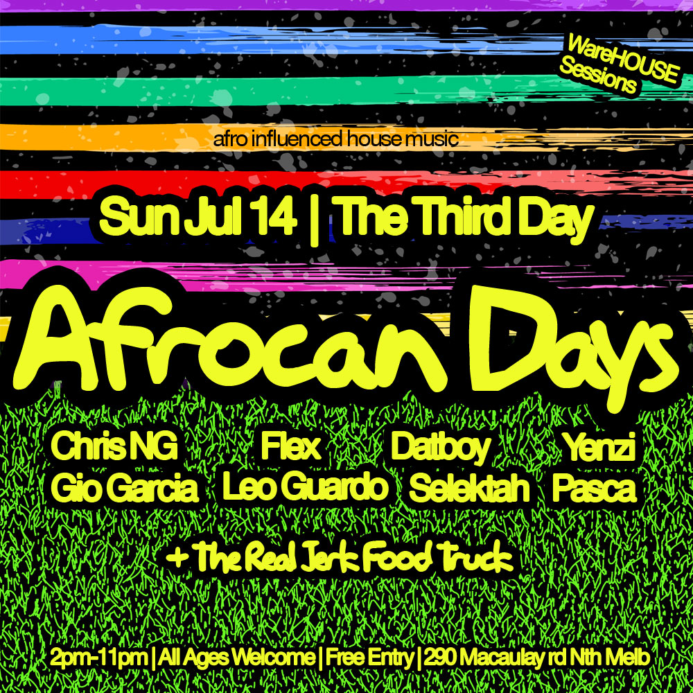 Afrocan Days is back Sun Warehouse Session Jul 14